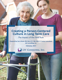 Creating a Person-Centered Culture in Long-Term Care