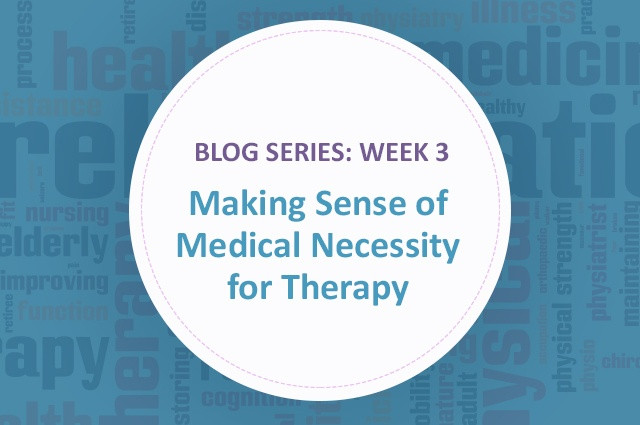 Medical_Necessity_Therapy_Series3.jpg