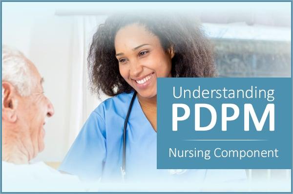 Understanding_PDPM_Nursing_Component