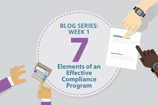 [Blog Series] 7 Elements of an Effective Compliance Program: Week 1