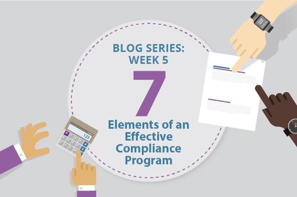 [Blog Series] 7 Elements of an Effective Compliance Program: Week 5