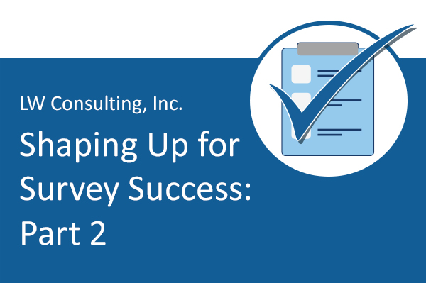 [Blog Series] Shaping Up for Survey Success: Part 2